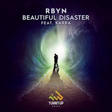 RBYN feat. Karra - Beautiful Disaster